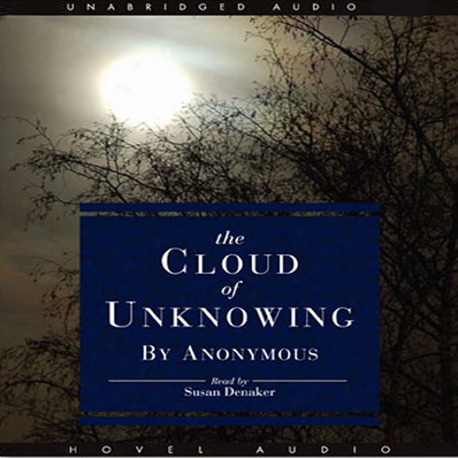 The Cloud Of Unknowing (unabridged)