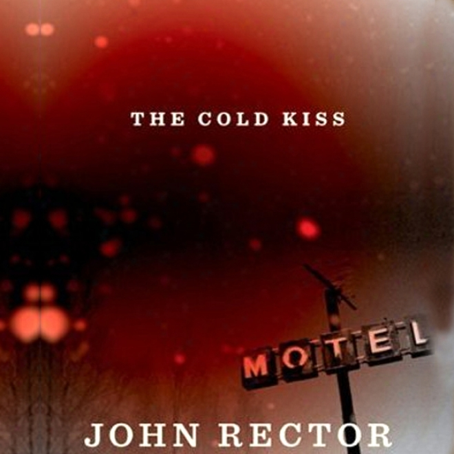The Cold Kiss (unabridged)