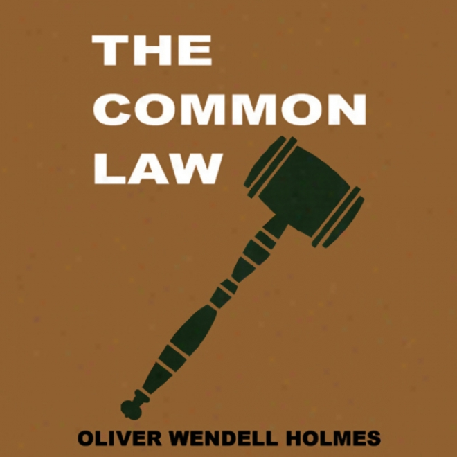 The Common Law (unabridged)