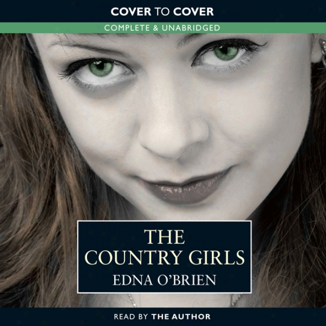 The Country Girls (unabridged)