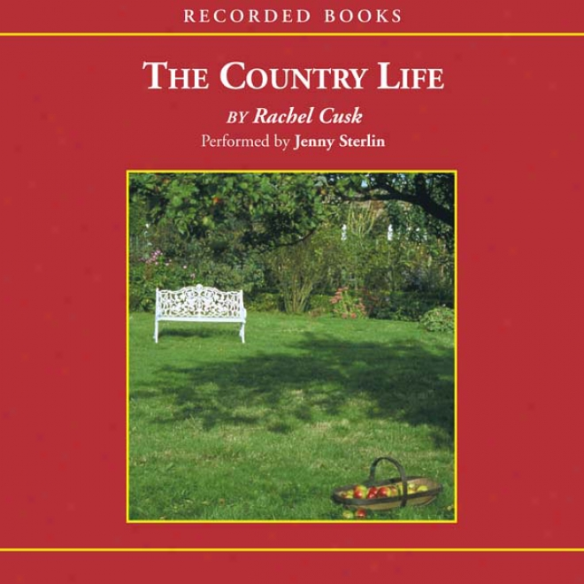 The Country Life (unabridged)