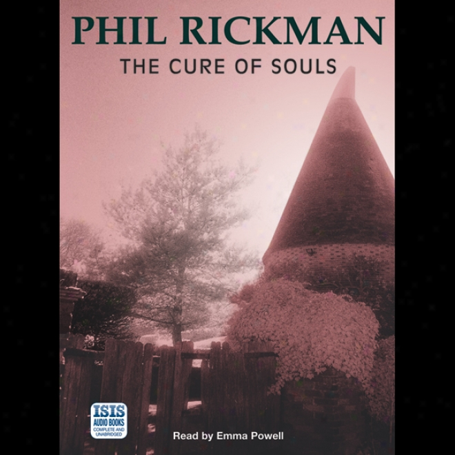The Cure Of Souls (unabridged)