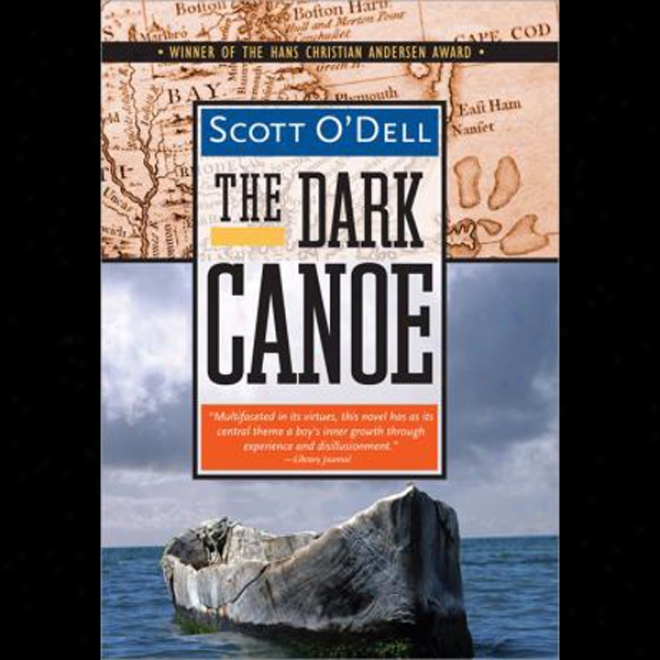 The Dark Canoe (unabridged)