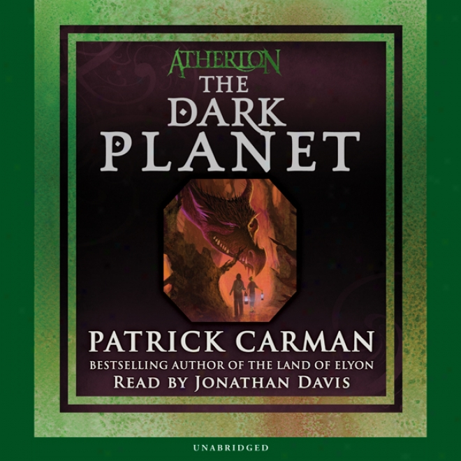 The Dark Planet: Atherton, Book 3 (unabridged)