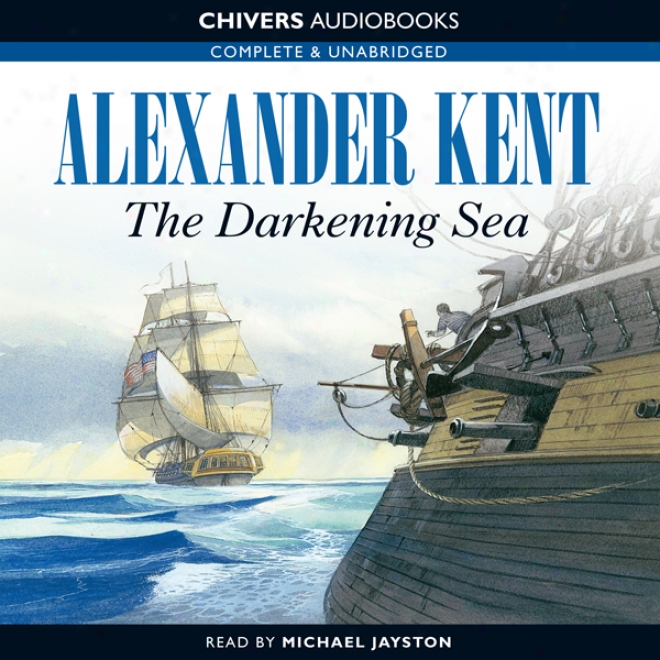 The Darkening Sea (unabridged)