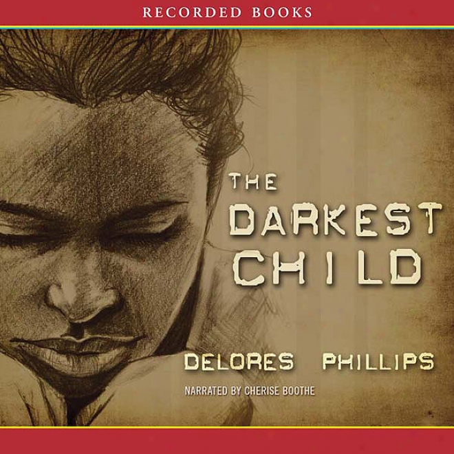 The Darkest Child (unabridged)