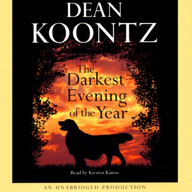 The Darkest Evening Of The Year (unabridged)