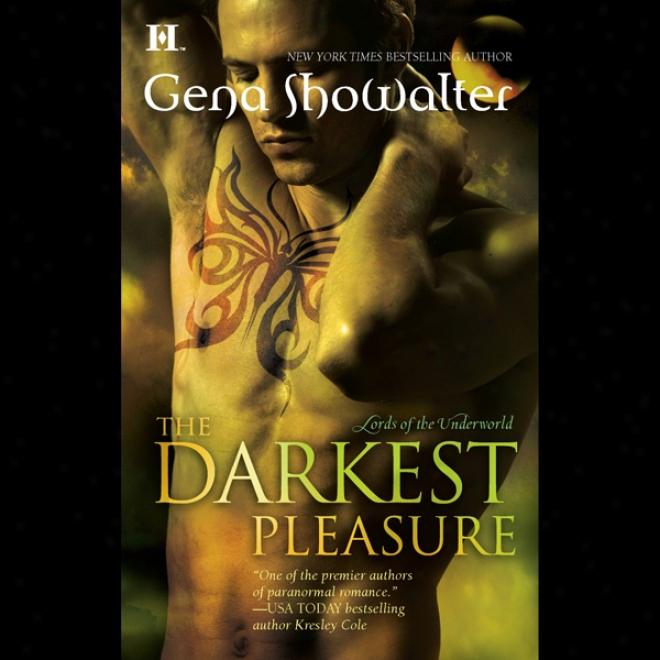 The Darkest Pleasure: Lords Of The Underwrld, Main division 3 (unabridged)