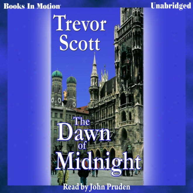 The Dawn Of Midnight (unabridged)