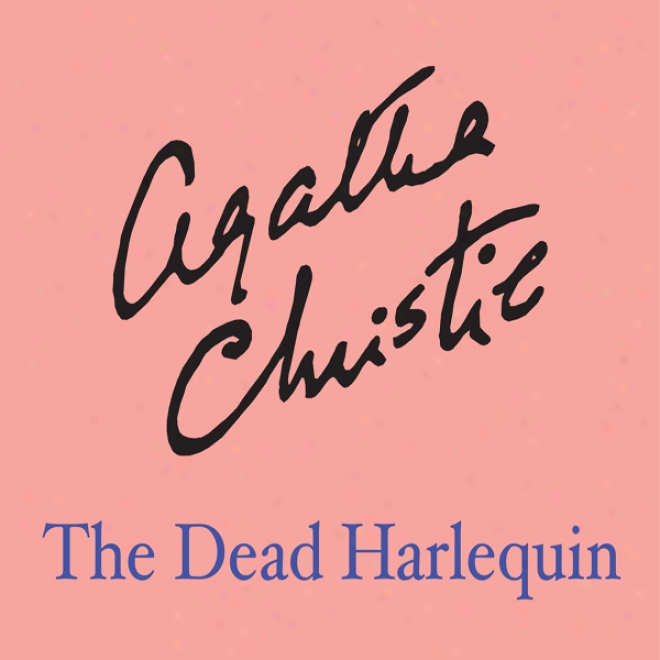 The Dead Harlequin (unabridged)