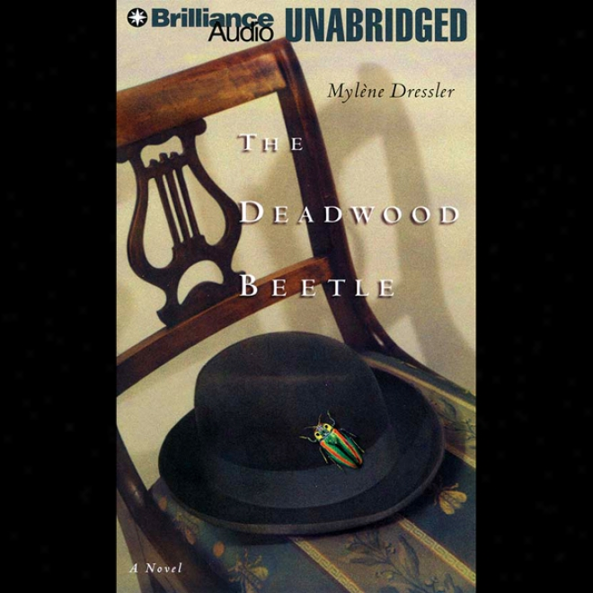 The Deadwood Beetle: A Novel (jnabridged)