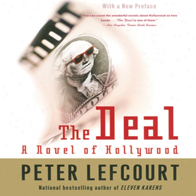 The Deal: A Novel Of Hollywood (unwbridged)