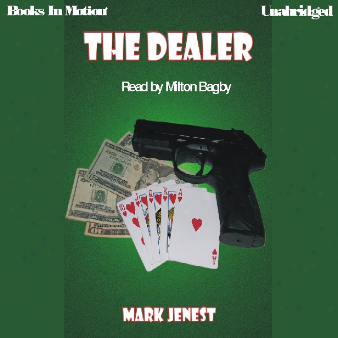 The Dealer (unabridged)