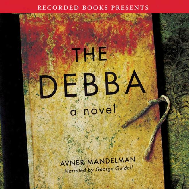 The Debba (unaridged)