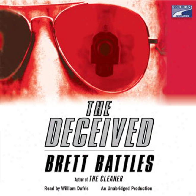The Deceived (unabridged)
