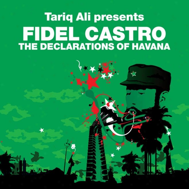 The Declarations Of Havan (revolutions Series): Tariq Ali Presents Fidel Castro (unabridged)