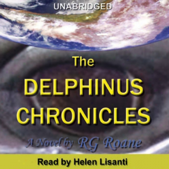 The Delphinus Chronicles (unabridged)