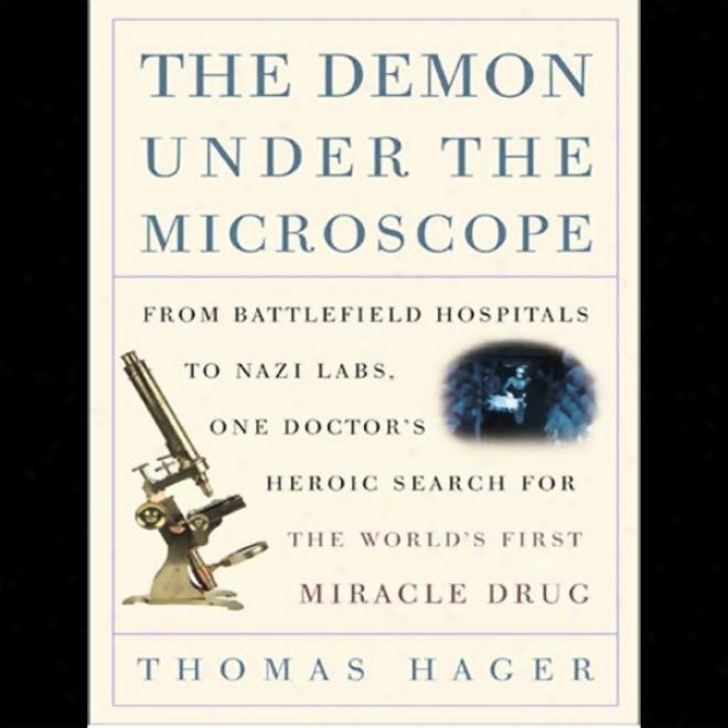 The Demon Under The Microscope (unabridged)