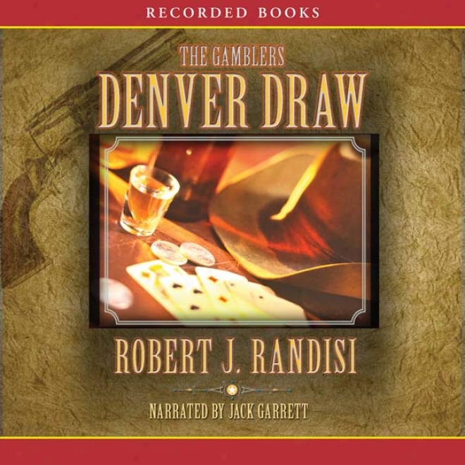 The Denver Draw (unabridged)