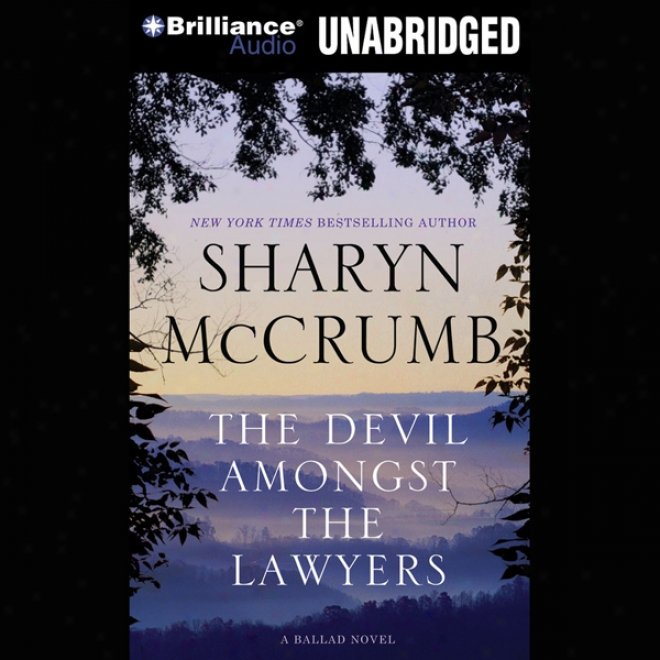 The Devil Anongst The Lawyers: A Ballad New, Book 8 (unabridged)