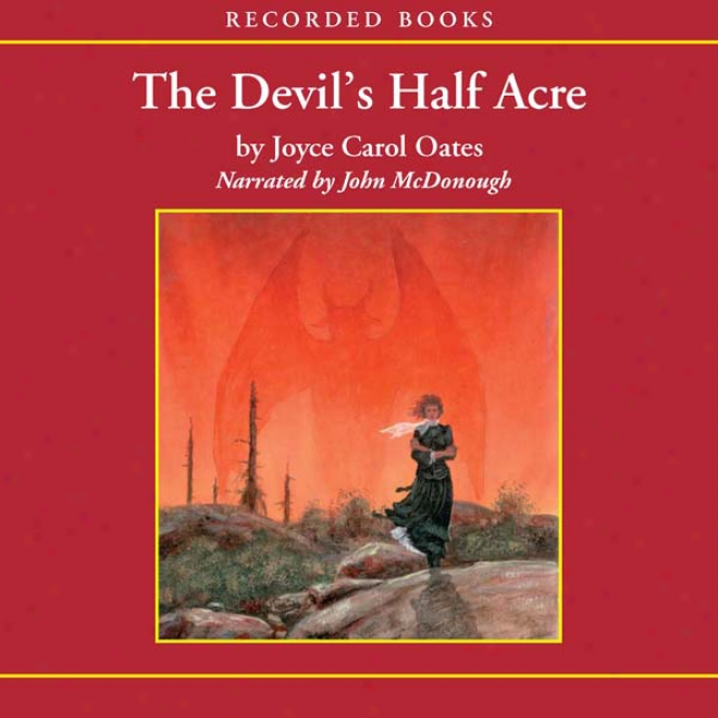 Tne Drvil's Half Acre: The Mysteries Of Winterrhurn, Part Pair (unabridged)