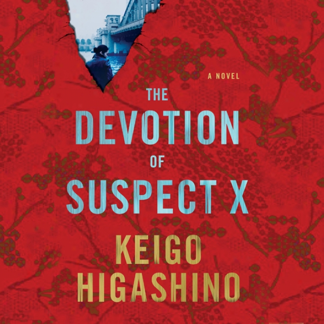 The Devotion Of Suspect X (unabridged)