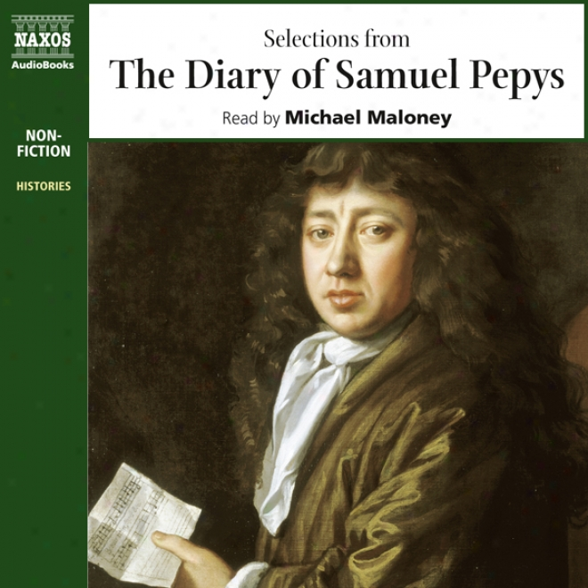 The Diaru Of Samuel Pepys (unabridged Selections)