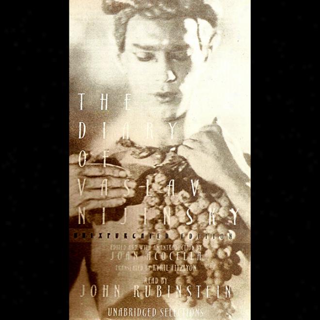 The Diary Of Vaslav Nijinsky (unabridged)