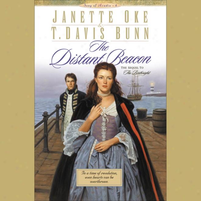 The Distant Beacon: Song Of Acadia, Boo k4 (unabridged)