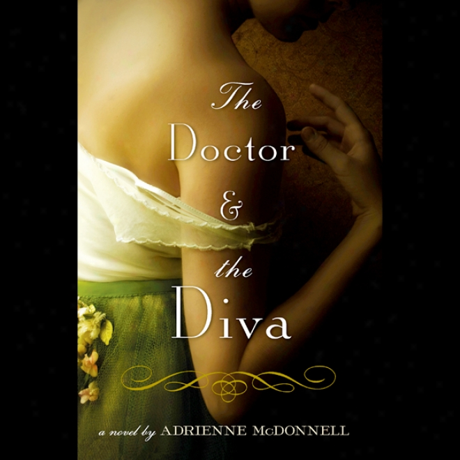 The Doctor Anx The Diva (unabridged)