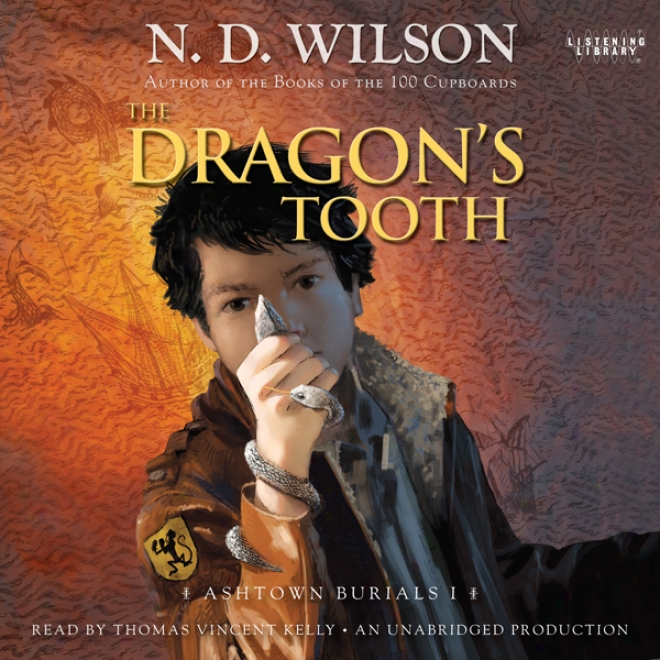 The Dragons Tooth: Ashtown Burials, Book 1 (unabridged)
