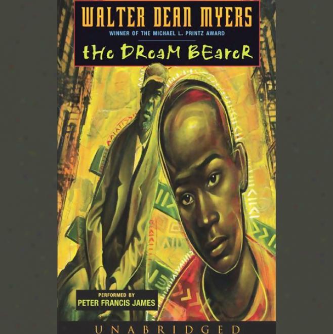 The Dream Bearer (unabridged)