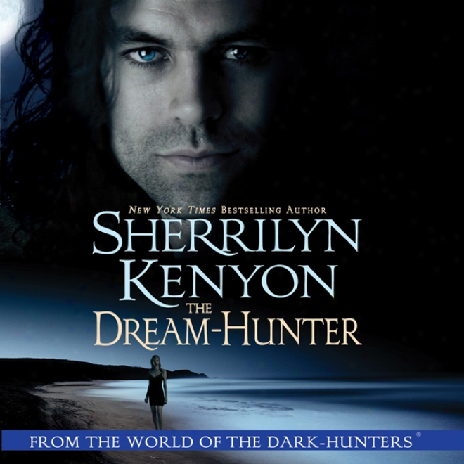 The Dream-hunter (unabridged)