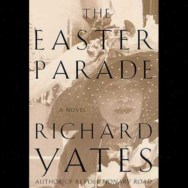 The Easter Parade: A Novel (unabridged)
