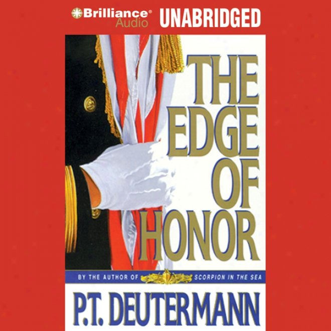 The Edge Of Honor (unabridged)