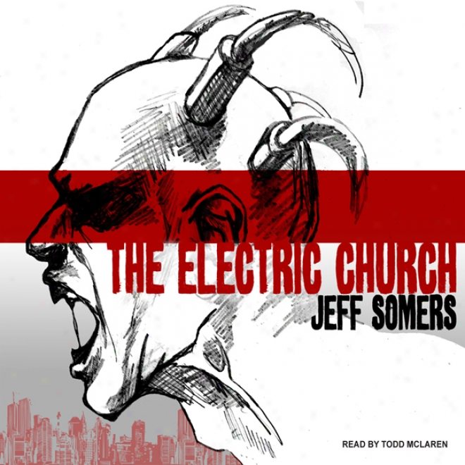 The Electric Church (unabridged