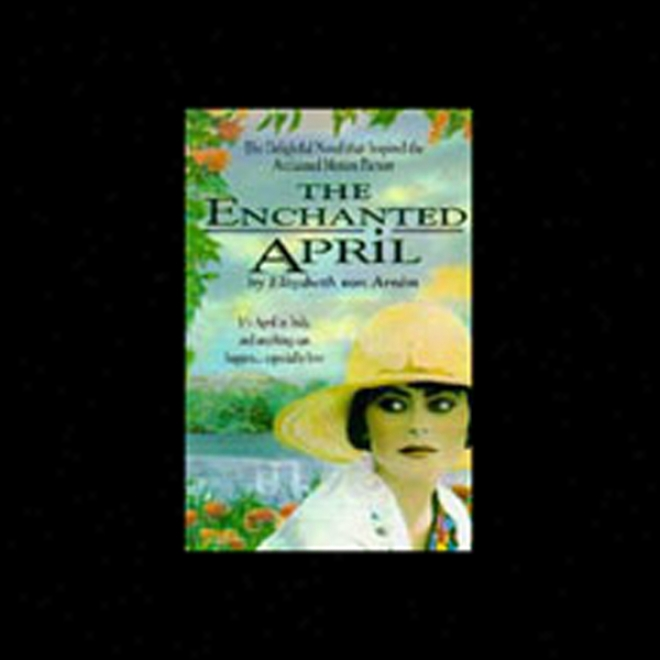 The Enchanted April (unabridged)