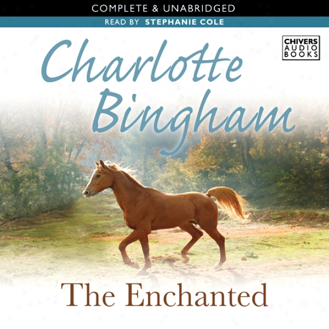 The Enchanted (unabridged)