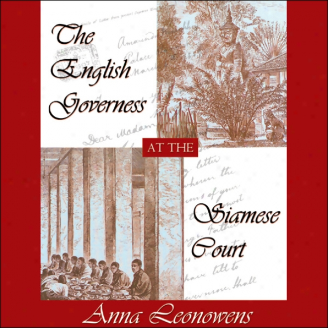 The English Governess At The Siamese Court (unabridged)