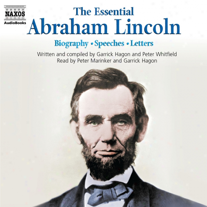 The Eseential Abraham Lincoln