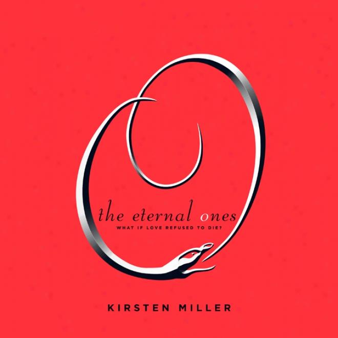The Eternal Ones (unabridged)