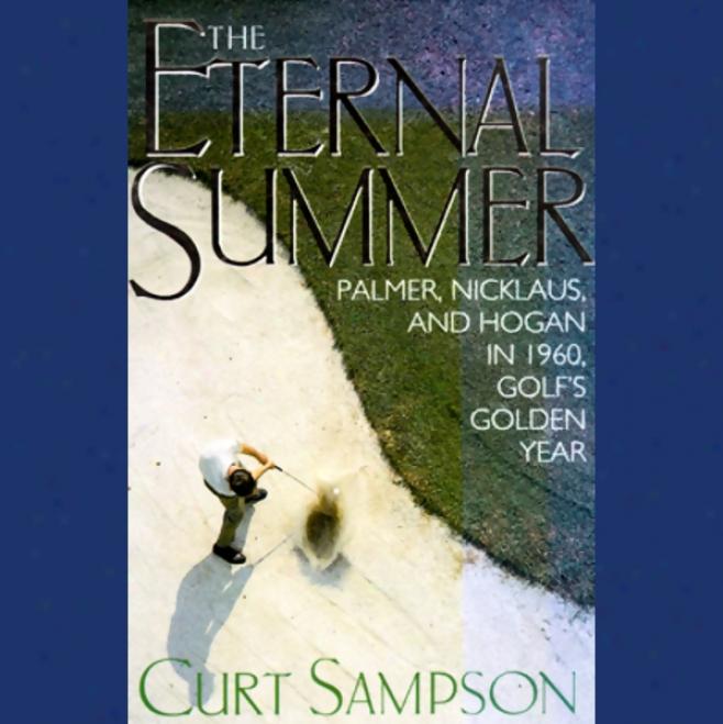 The Eternal Summer (unabridged)
