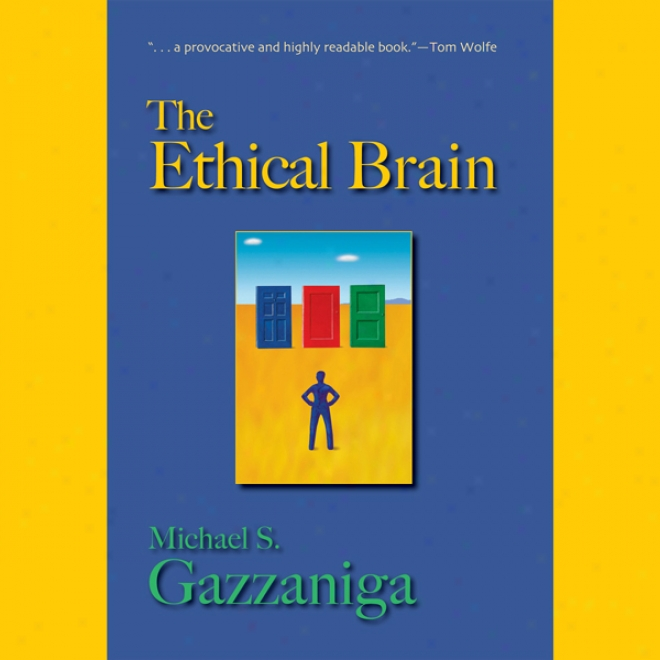 The Ethical Brain (unabridged)