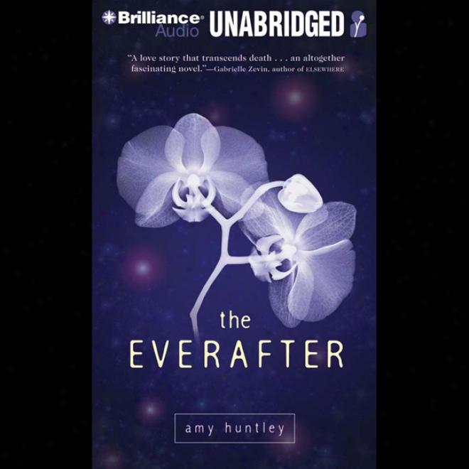 The Everafter (unabridged)
