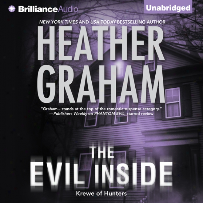 The Evil Inside: Krewe Of Hunters Trilogy, Book 3 (unabridged)