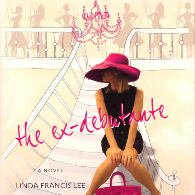 The Ex-debutante (unabridgrd)