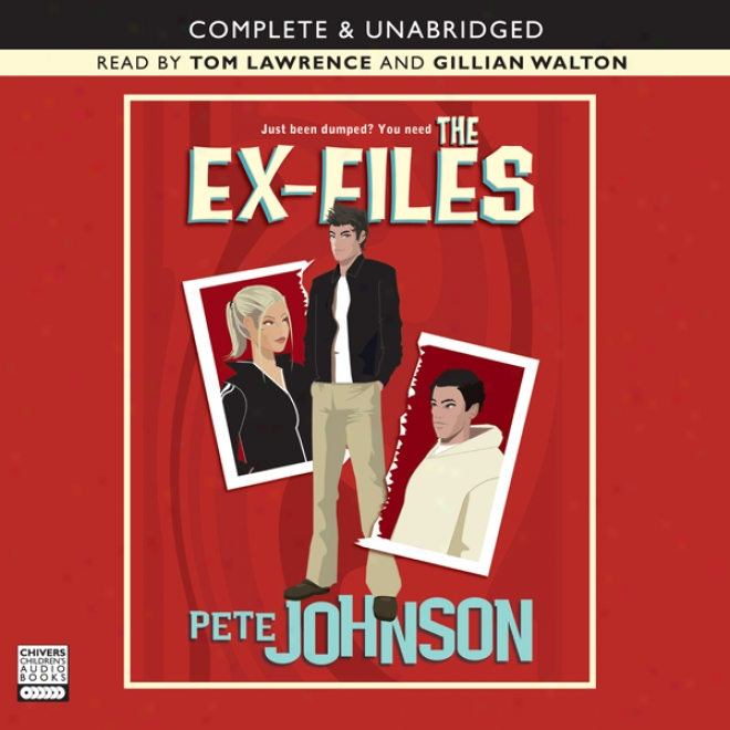The Ex-files (unabridged)