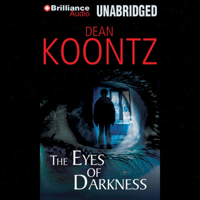 The Eyes Of Darkness (unabridged)
