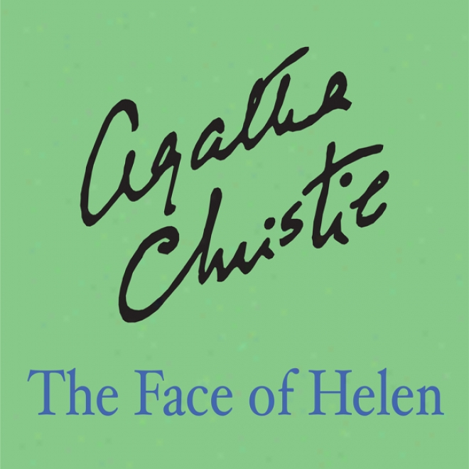 The Face Of Helen (unabridged)
