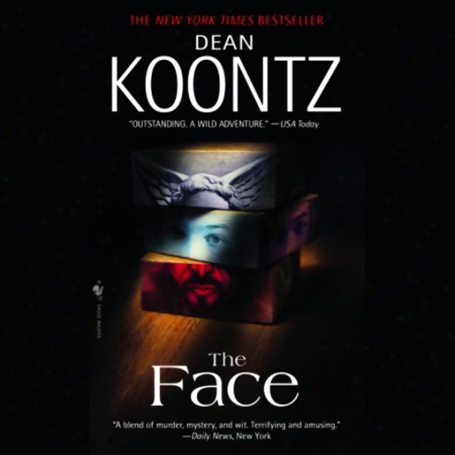 The Face (8nabridged)